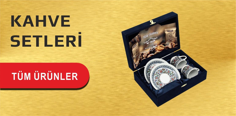 KAHVE SETLERİ