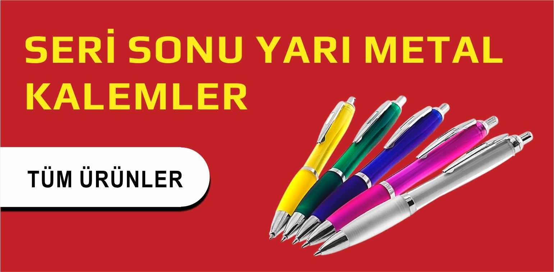 SERİ SONU YARI METAL KALEMLER